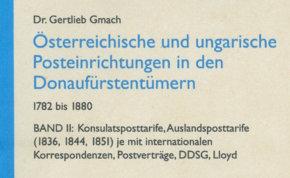 Österreichische und ungarische Posteinrichtungen in den Donaufürstentümern 1782-1880