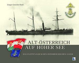 Das Flottenalbum des Österreichischen Lloyd
