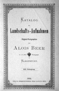 Katalog von Landschaftsaufnahmen von Alois Beer 1892