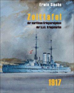 Zeittafel der maritimen Kriegsereignisse der k.u.k. Kriegsmarine 1917