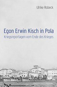 Egon Erwin Kisch in Pola