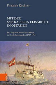 Mit der SMS Kaiserin Elisabeth in Ostasien