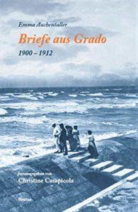 Briefe aus Grado (1900-1912)