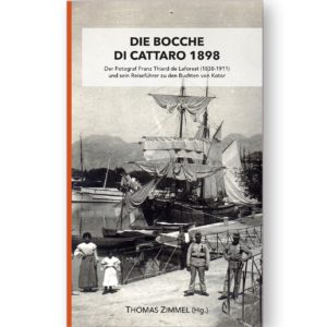Laforest Die Bocche di Cattaro 1898