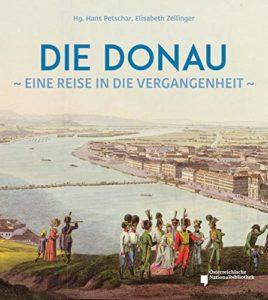 Die Donau: Eine Reise in die Vergangenheit